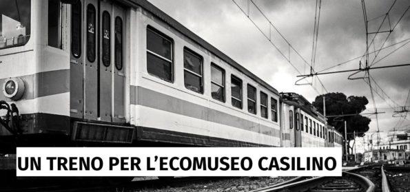 Un treno per l'Ecomuseo Casilino